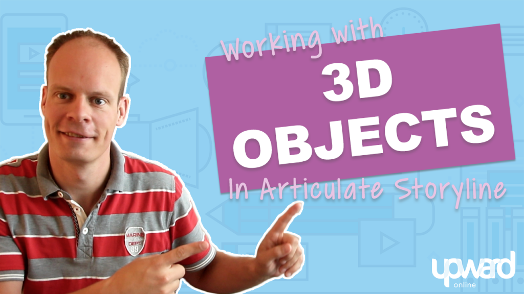 3d objects in Articulate Storyline